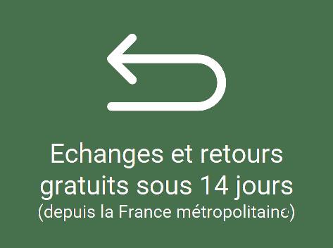 échanges et retours gratuits sous 14 jours depuis la france métropolitaine