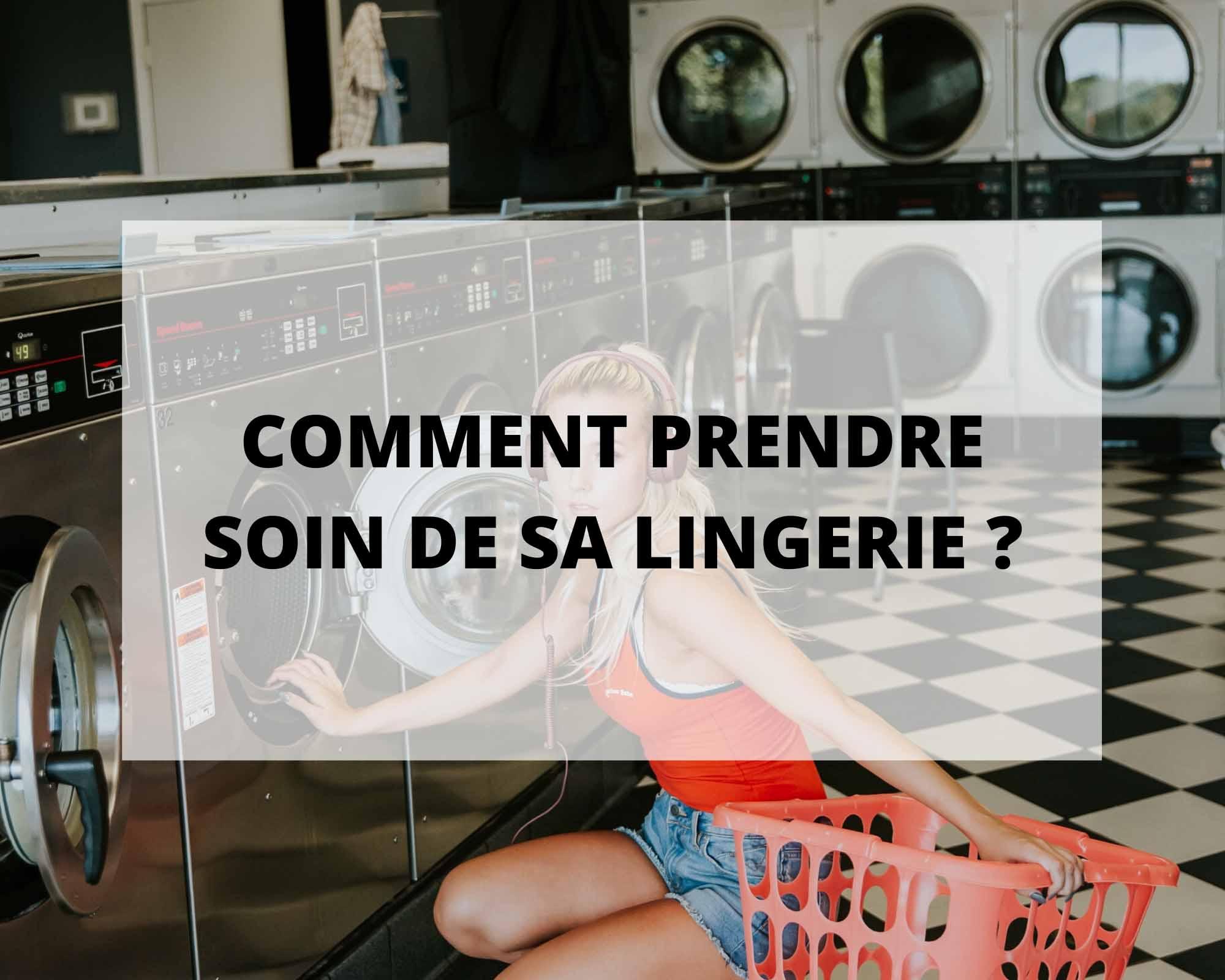 Comment prendre soin de sa lingerie éco-responsable fabriquée en France Sans Prétention