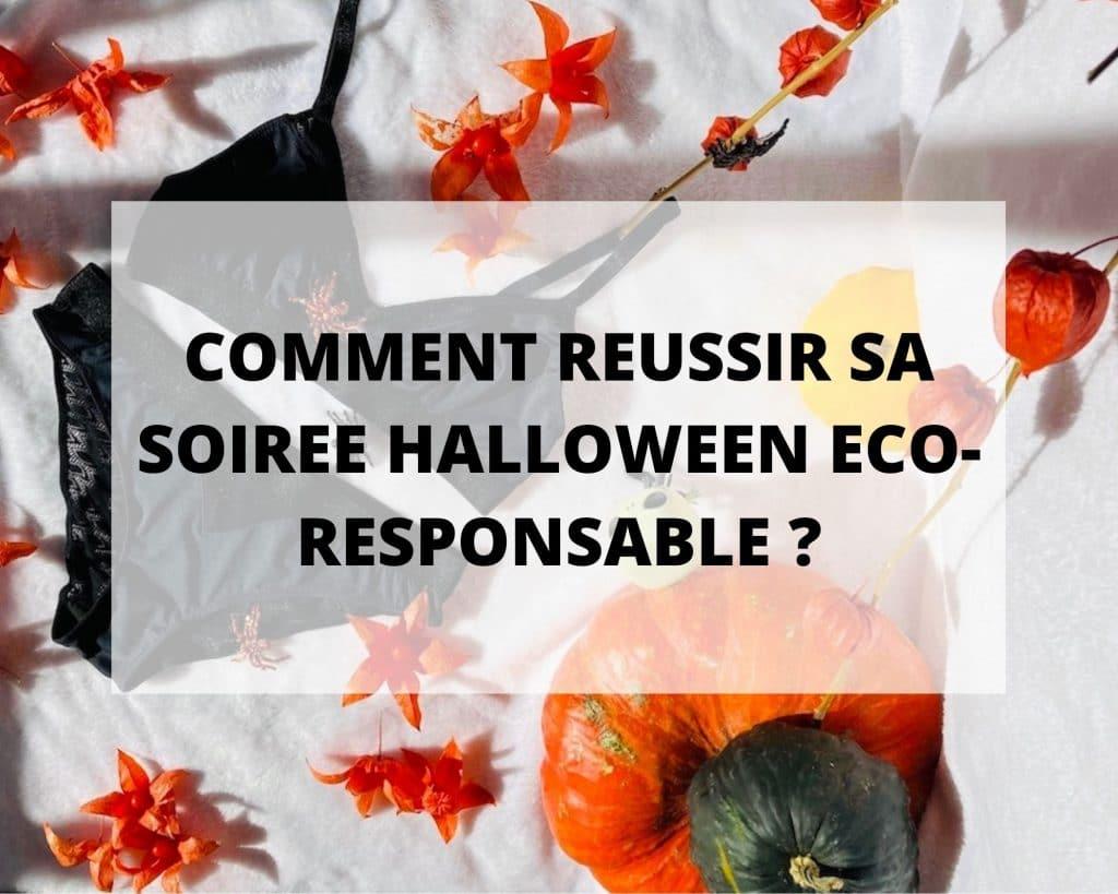 Comment réussir sa soirée Halloween eco-responsable ?