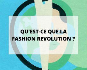 Qu'est-ce que la Fashion Revolution ? Sans Prétention vous explique tout.